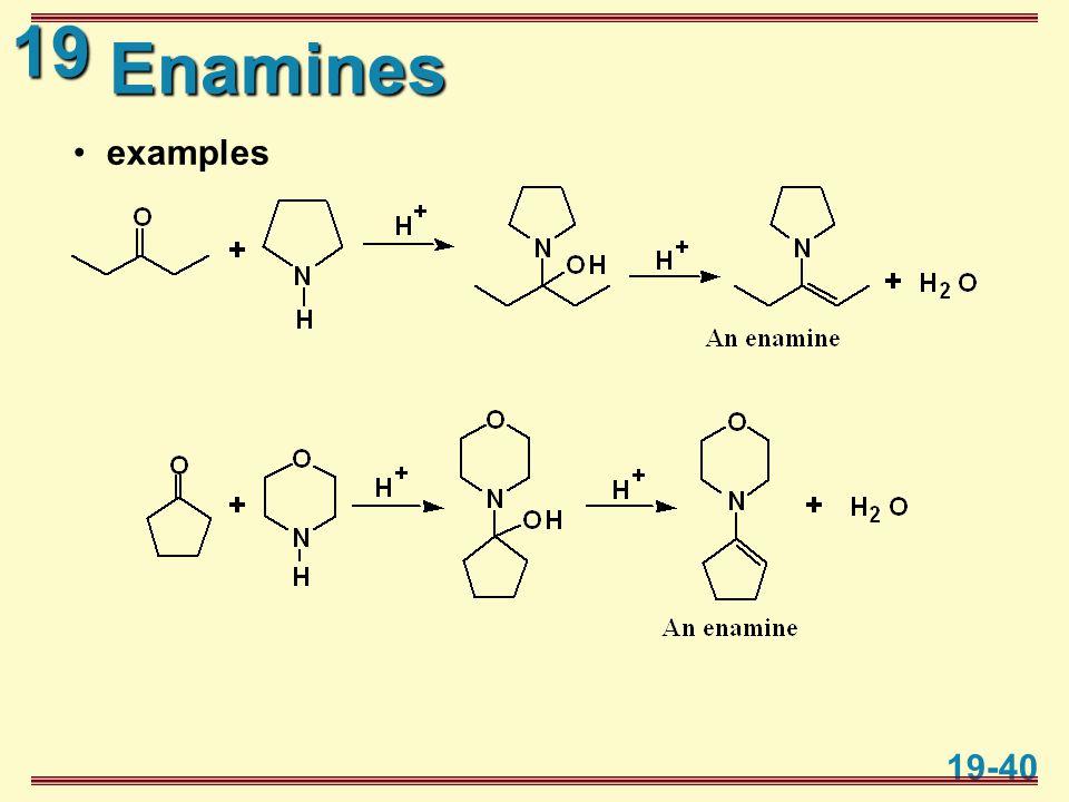 19 19-40 Enamines examples