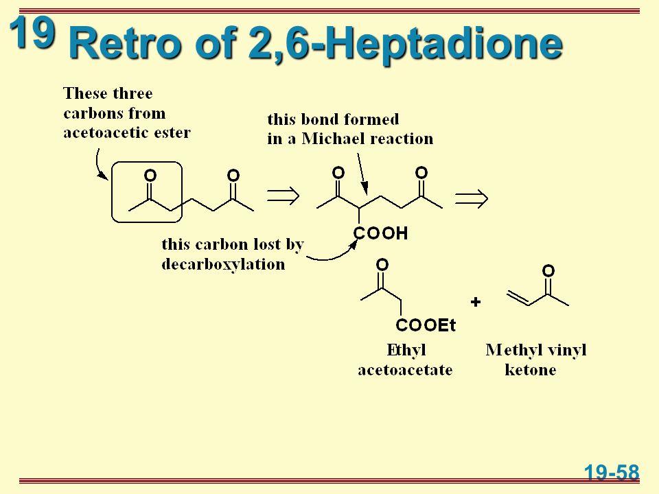 19 19-58 Retro of 2,6-Heptadione