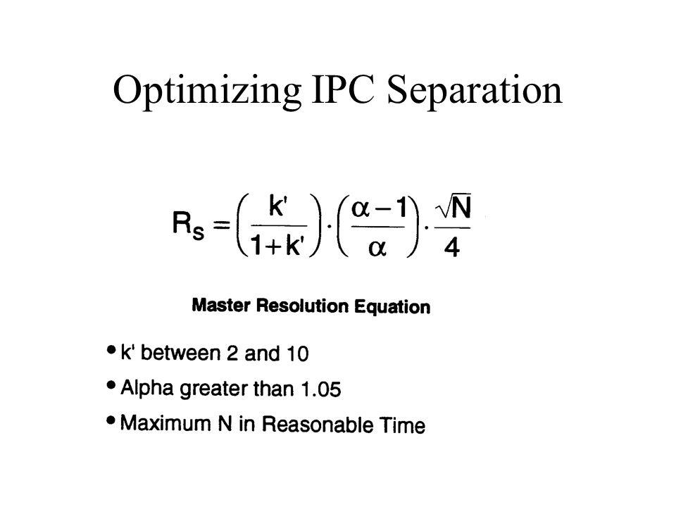 Optimizing IPC Separation