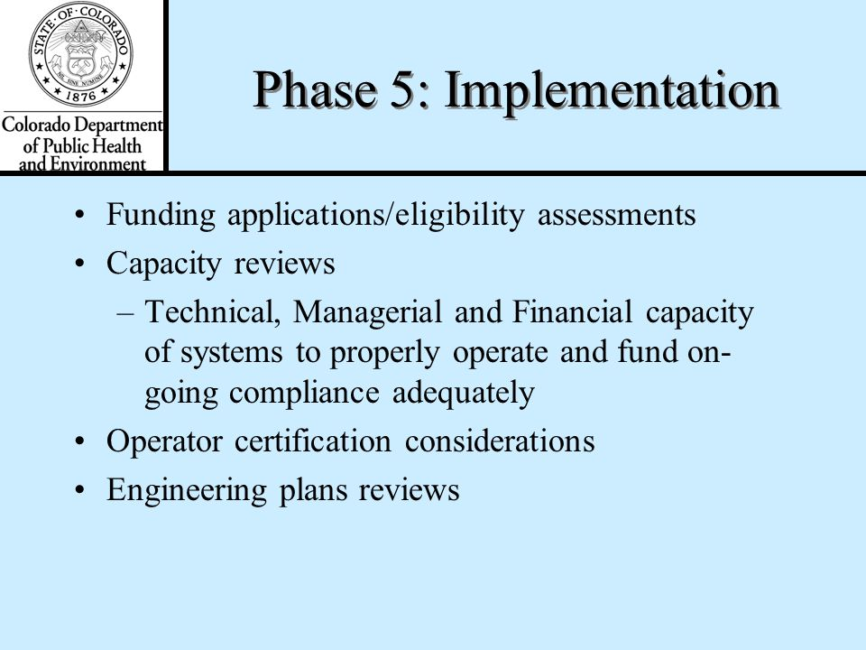 Phase 4: Financial Assistance Planning and Scheduling Match EPA compliance dates with cost estimates to determine when funding is needed Compare the n
