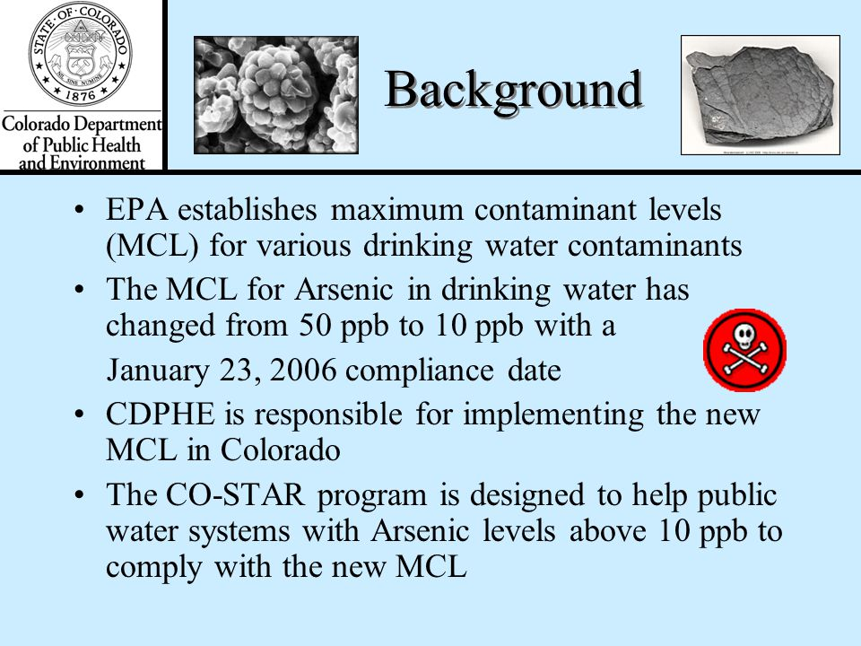 Developed by the Drinking Water Program in the Water Quality Control Division of the Colorado Department of Public Health and Environment (CDPHE) Desi