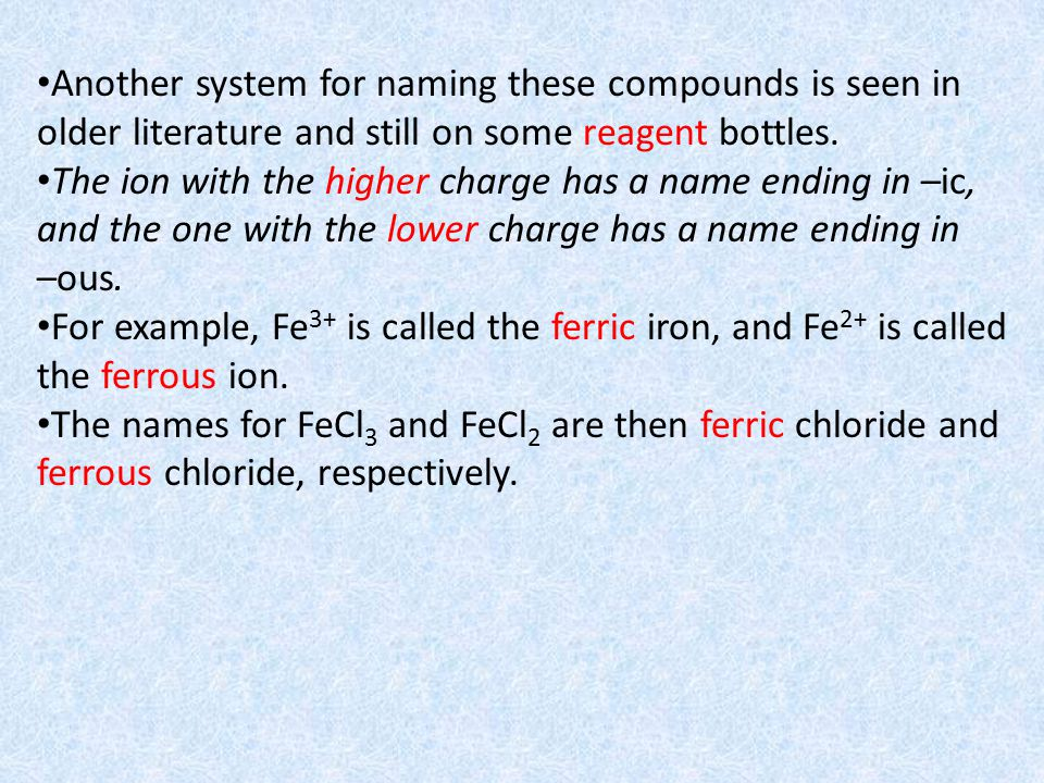 Example: Give the systematic name for each of the following compounds.