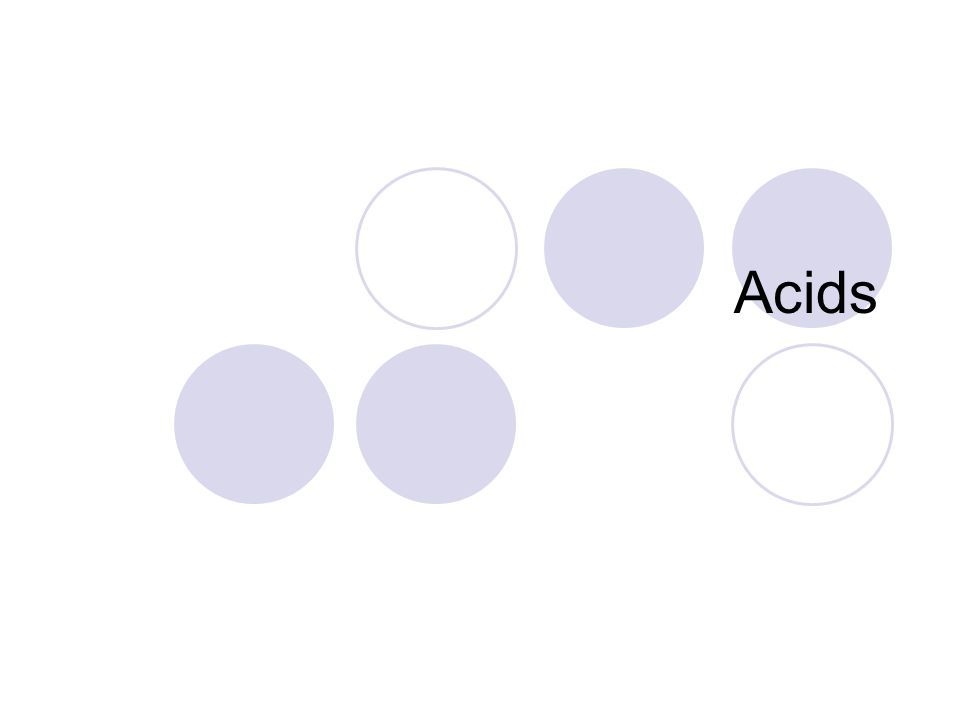 Acids – Arrhenius Definition Produce Hydronium ion (H 3 O +1 ) in water Hydronium ion is water + a hydrogen cation H O H water H +1 H O H H By this definition, if an acid is to give a H +1 to water, then all acids will have hydrogen as the cation (first element written).