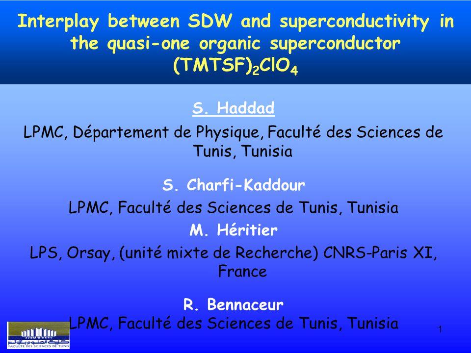 1 S.Haddad LPMC, Département de Physique, Faculté des Sciences de Tunis, Tunisia S.
