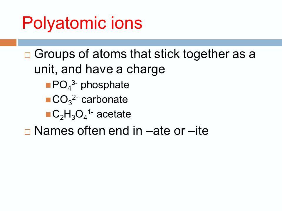 More Practice!  potassium bromide  calcium oxide  Silver fluoride KBr CaO AgF
