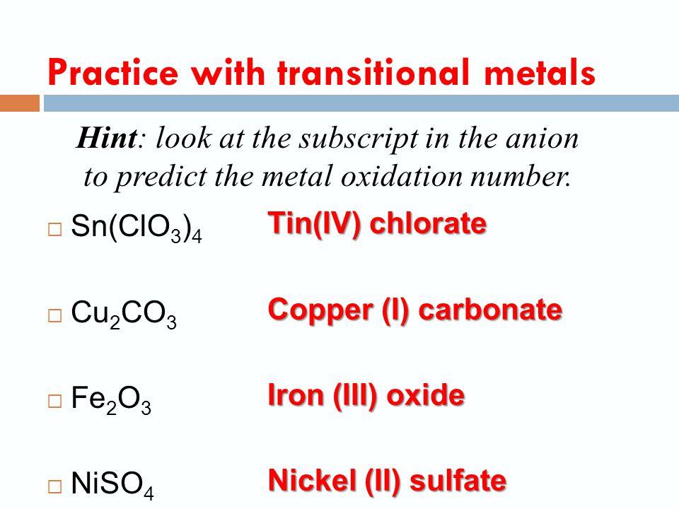  Na 2 O  Mg(OH) 2  Al(NO 3 ) 3  NH 4 Cl Practice (no transitional metals) Sodium oxide Manganese (II) oxide Aluminum nitrate Ammonium chloride
