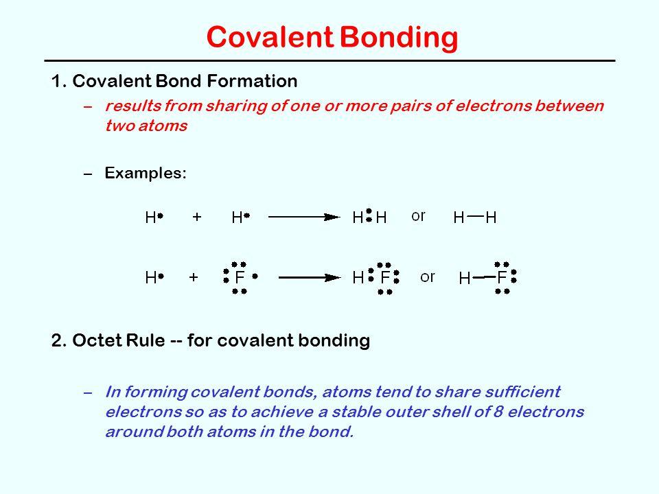 Covalent Bonding 1.