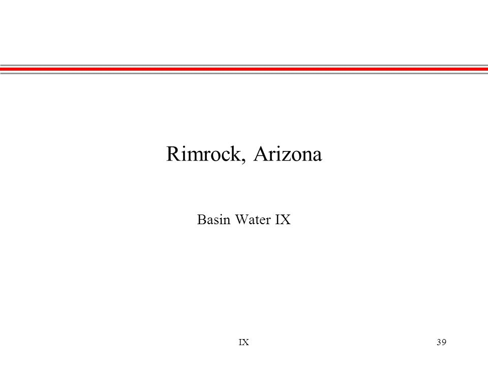 IX39 Rimrock, Arizona Basin Water IX