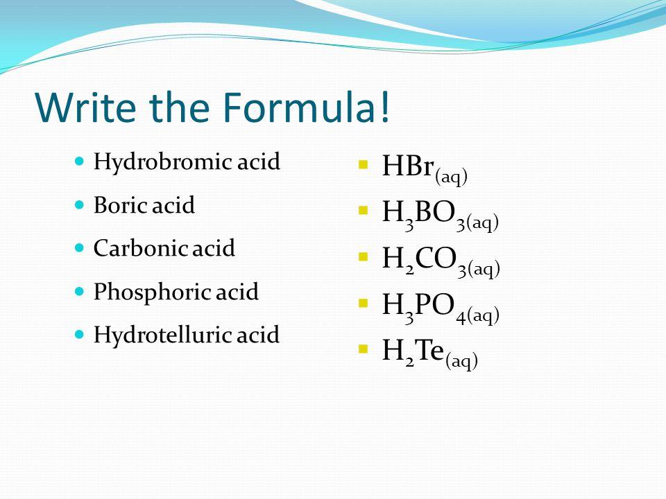 Write the Formula.