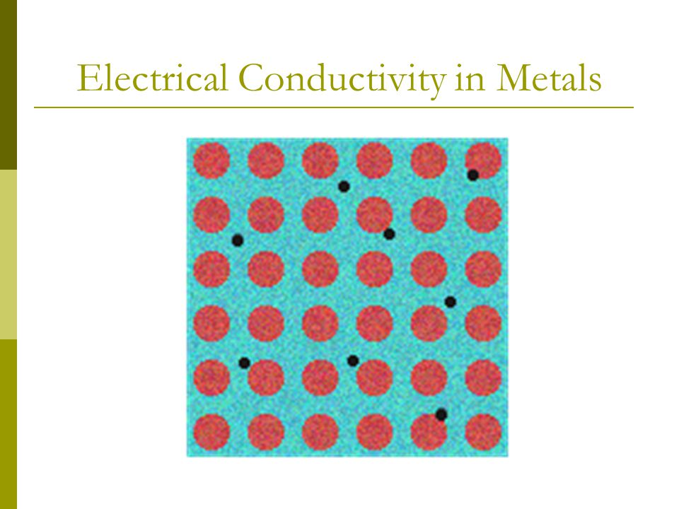 Metallic Properties  The free flowing valance electrons allow metals to have certain properties not found in non-metals.