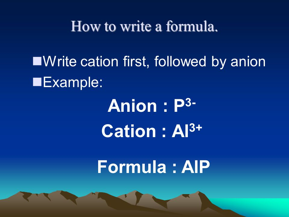 How to write a formula.