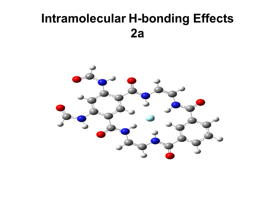 Intramolecular H-bonding Effects 2a