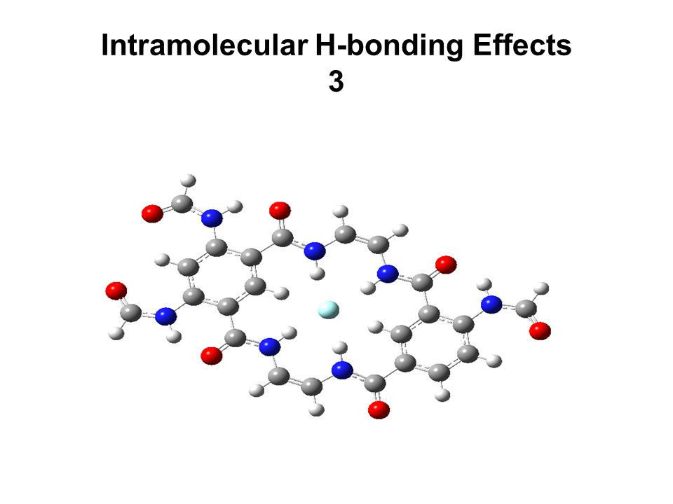 Intramolecular H-bonding Effects 3