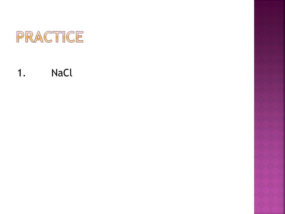 1. NaCl