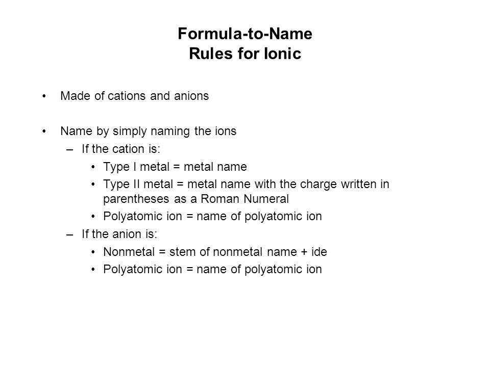 Formula-to-Name Step 4 Apply Rules for the Class and Subclass