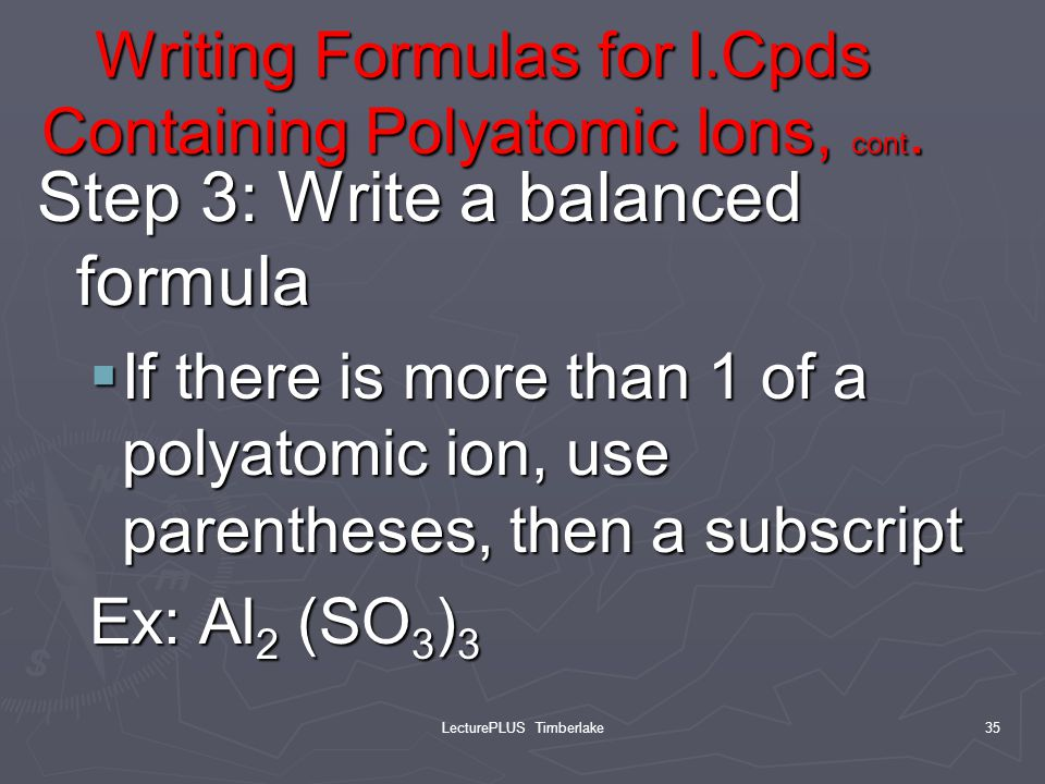 Writing Formulas for I.Cpds Containing Polyatomic Ions, cont.
