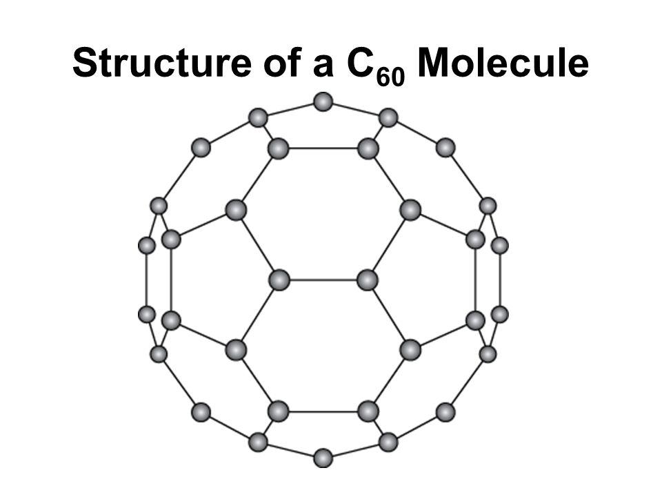 Structure of a C 60 Molecule