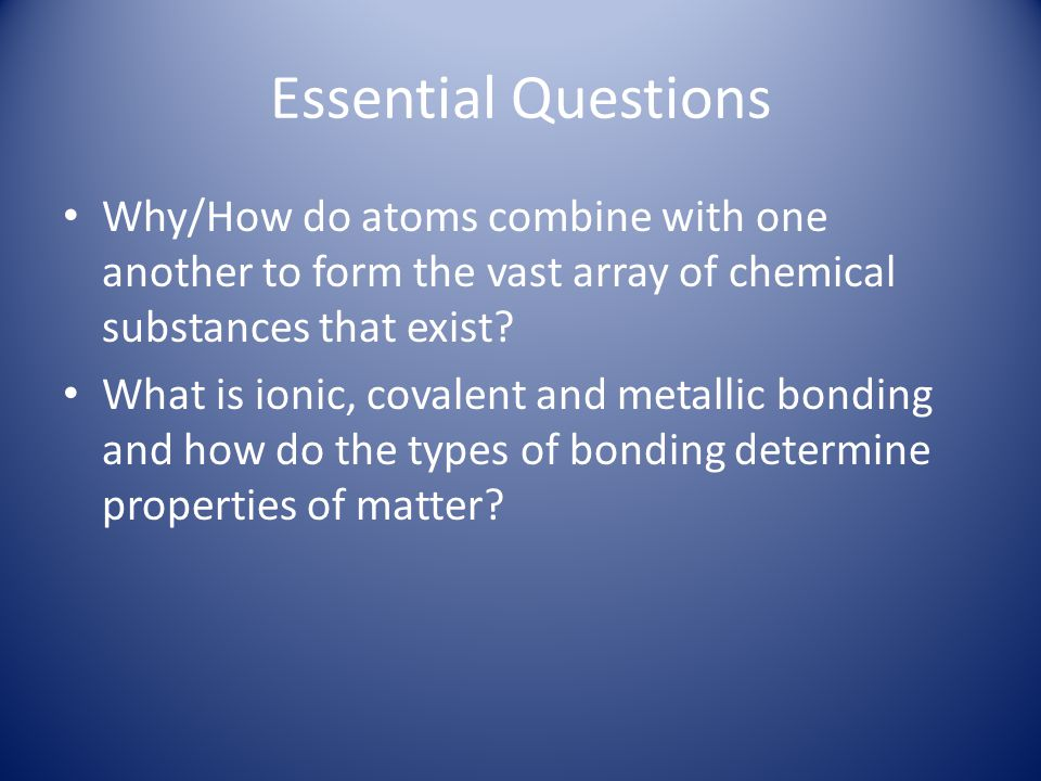 Ionic Bonding metallic atoms tend to lose electrons When they do so, they become positively charged ions which are called cations.