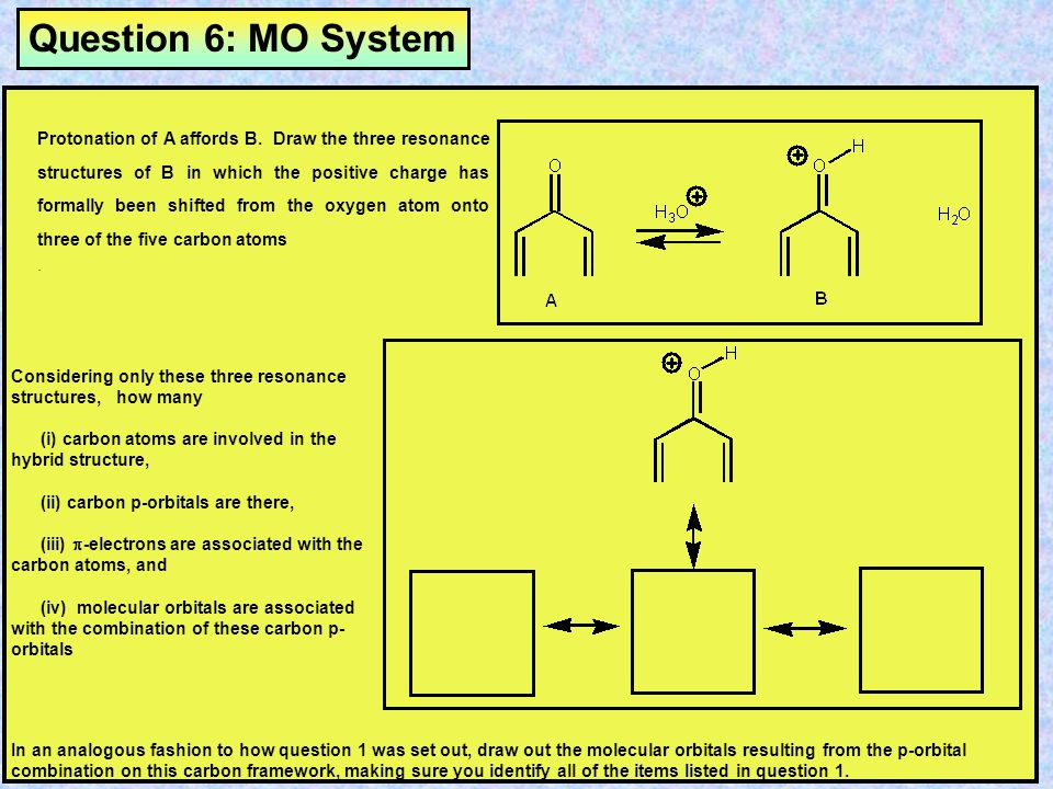 Answer 5: 6p MO System By shading the p atomic orbitals, generate the molecular orbitals for hexa-1,3,5-triene. Identify the number of nodes character