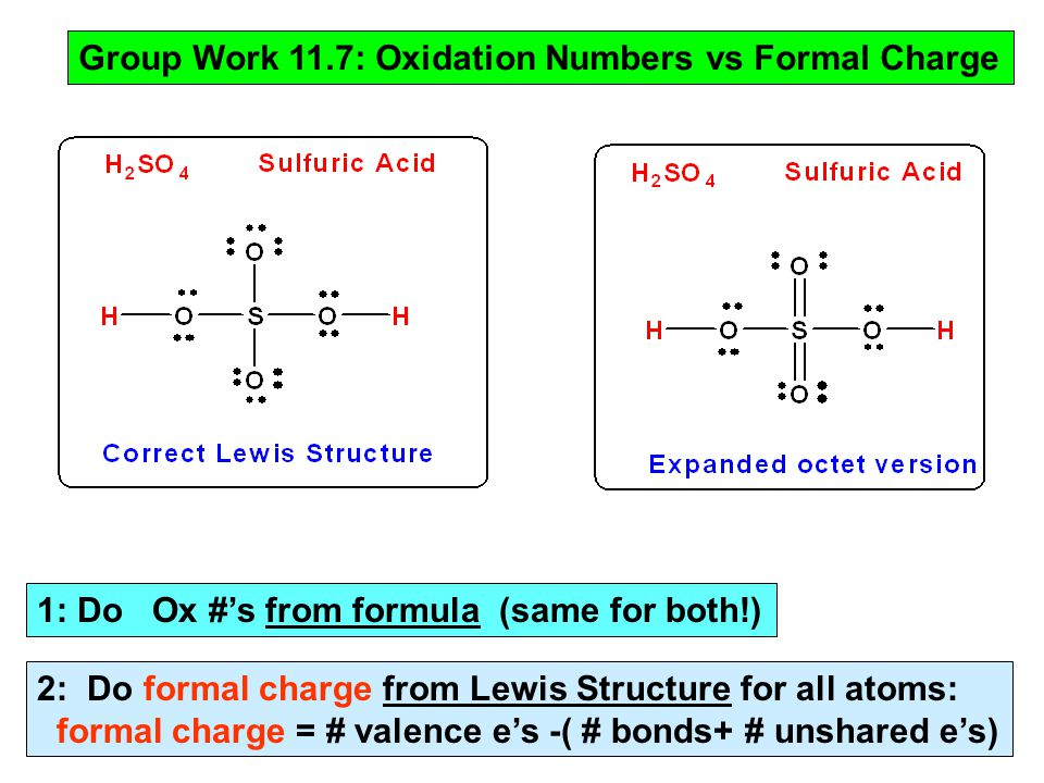 1: Do Ox #'s from formula (same for both!) 2: Do formal charge from Lewis Structure for all atoms: formal charge = # valence e's -( # bonds+ # unshare