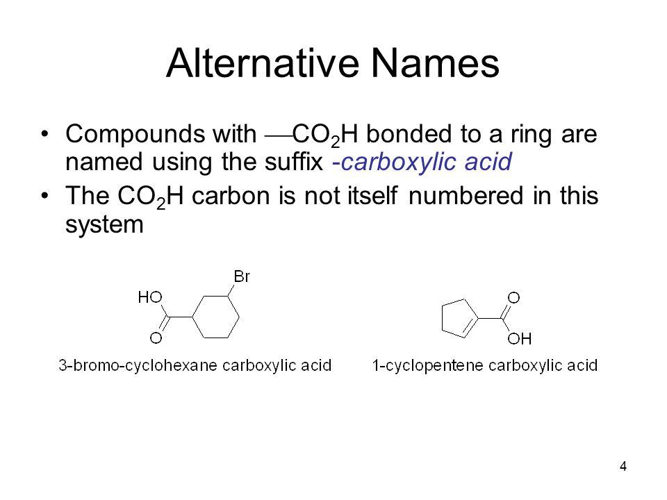 5 Common Acids Formic acid (HCOOH) Acetic acid (CH 3 COOH)