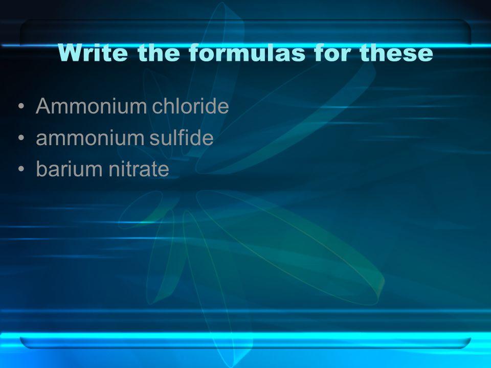 Ammonium chloride ammonium sulfide barium nitrate