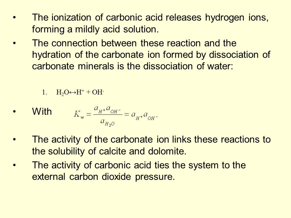 The ionization of carbonic acid releases hydrogen ions, forming a mildly acid solution. The connection between these reaction and the hydration of the
