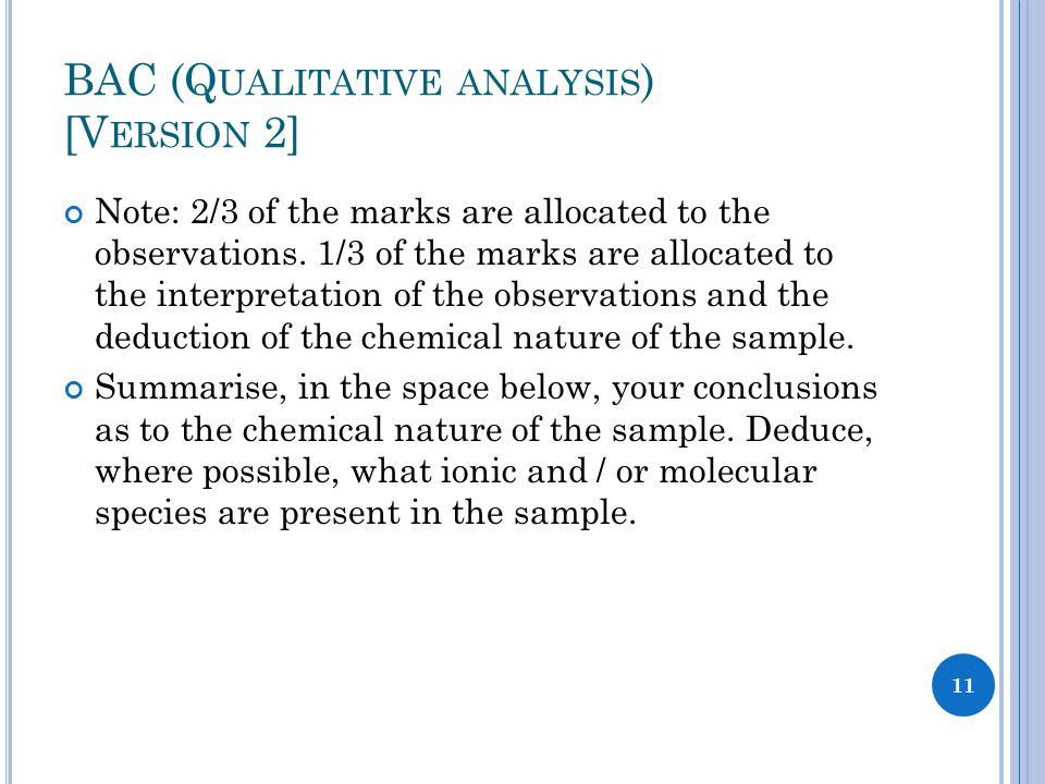 BAC (Q UALITATIVE ANALYSIS ) [V ERSION 2] Note: 2/3 of the marks are allocated to the observations. 1/3 of the marks are allocated to the interpretati