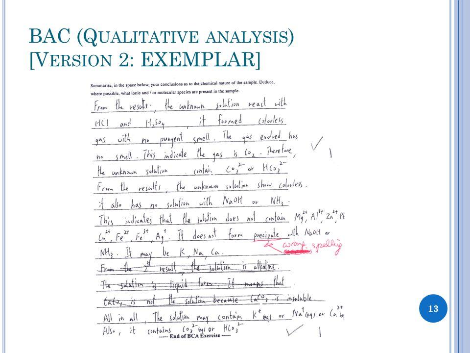 BAC (Q UALITATIVE ANALYSIS ) [V ERSION 2: EXEMPLAR] 13