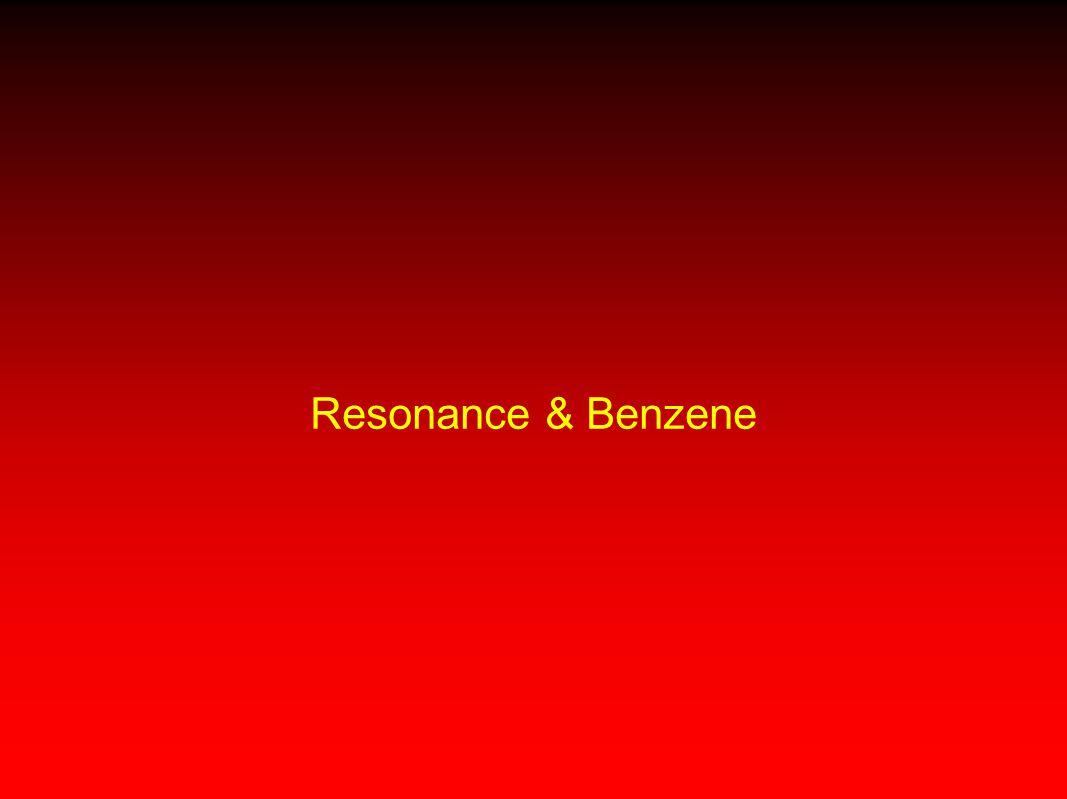 Resonance & Benzene