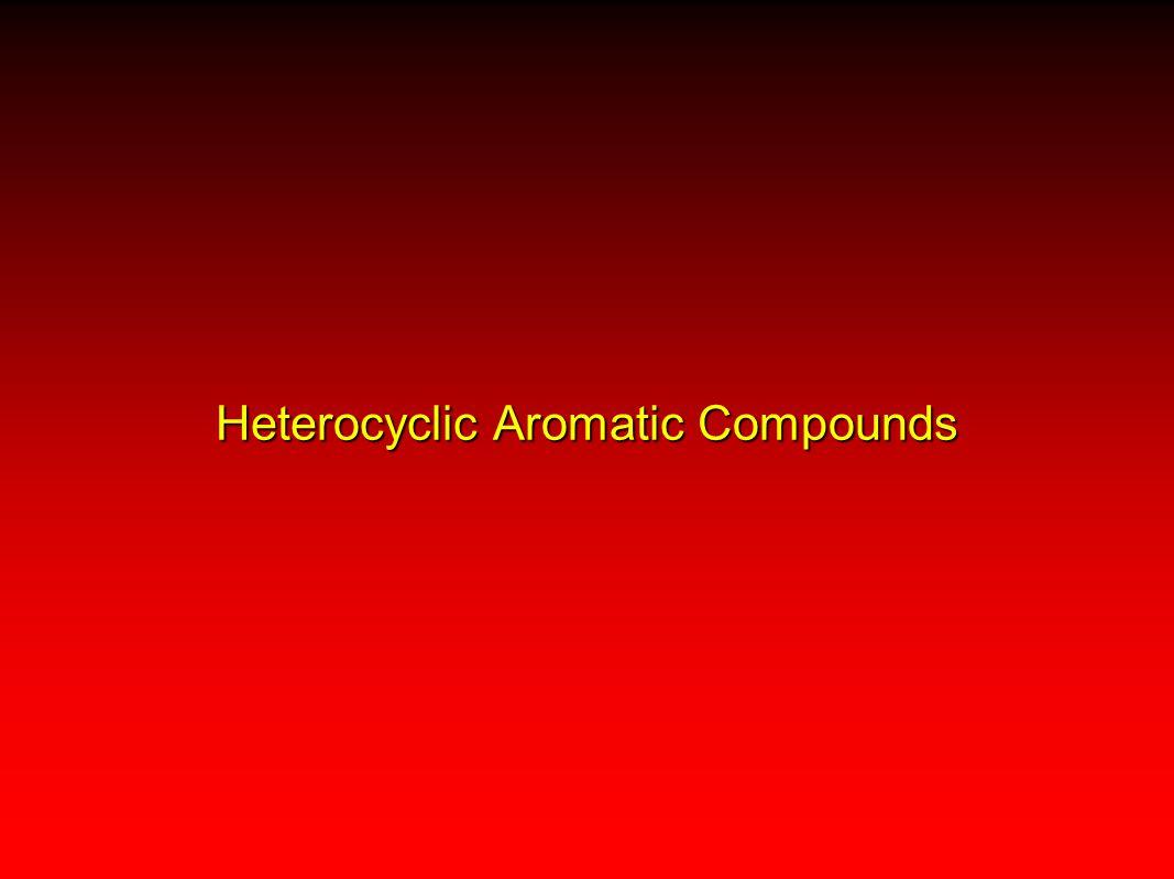 Heterocyclic Aromatic Compounds
