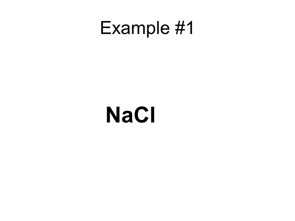 Example #1 NaCl