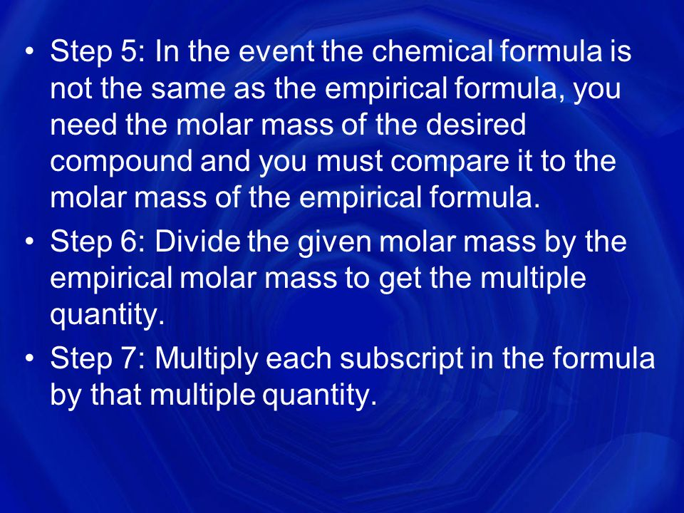 Step 3: Since your empirical formula is in small, whole number ratios, divide your mole amounts by the smallest mole quantity.