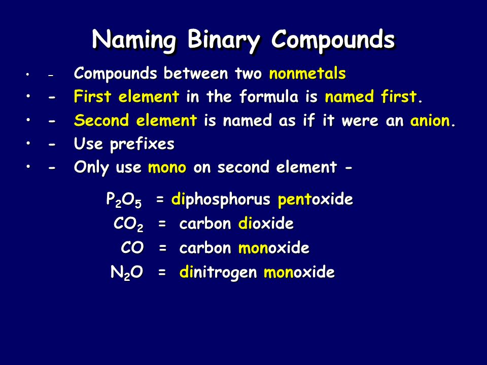 Naming Ionic Compounds (continued) - some metal forms more than one cation- some metal forms more than one cation -use Roman numeral in name-use Roman numeral in name PbCl 2PbCl 2 Pb 2+ is cationPb 2+ is cation PbCl 2 = lead(II) chloridePbCl 2 = lead(II) chloride Metals with multiple oxidation states