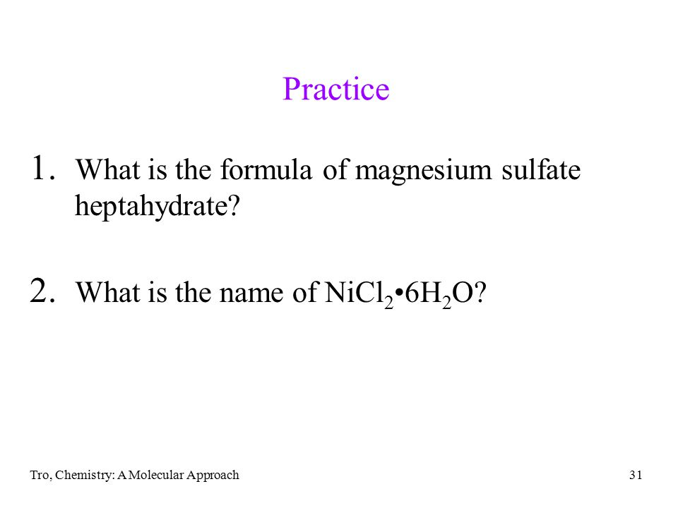 Tro, Chemistry: A Molecular Approach31 Practice 1.