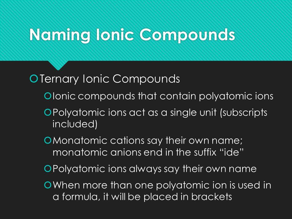 Examples Ions Compound Name Ammonium & chlorine Ammonium chloride Potassium & sulfate Potassium sulfate Lead (2+) & phosphate Lead (II) phosphate Ammonium & oxalate Ammonium oxalate