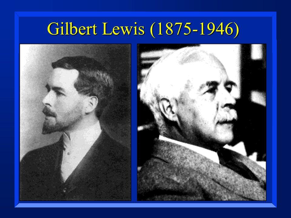 Gilbert Lewis (1875-1946)