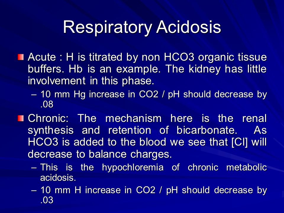 Respiratory Acidosis Acute : H is titrated by non HCO3 organic tissue buffers.
