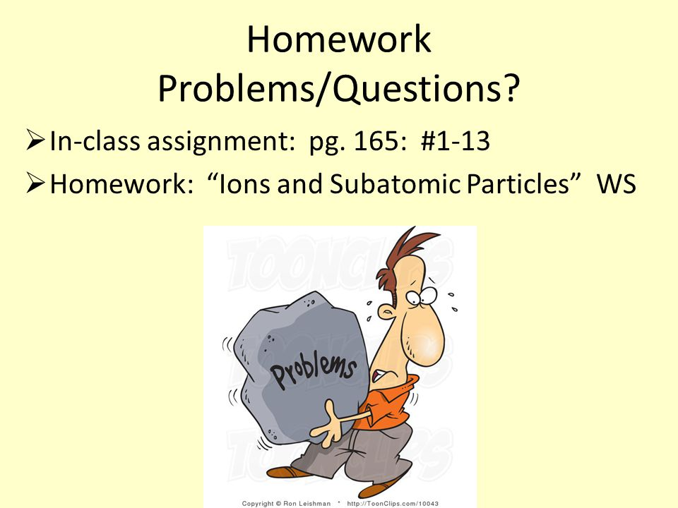 Homework Problems/Questions.  In-class assignment: pg.