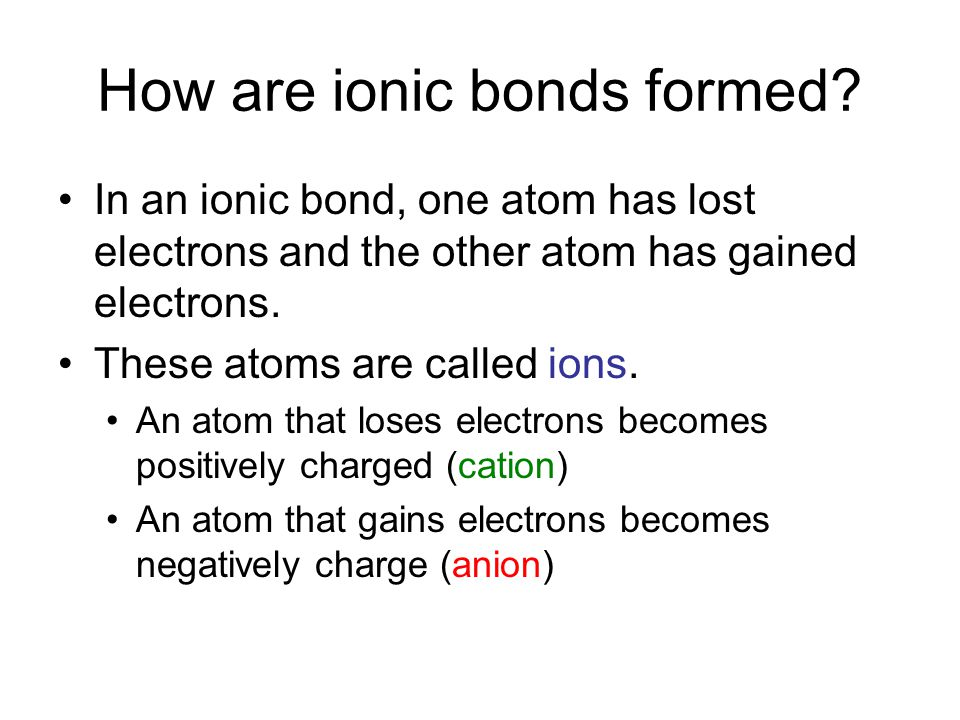 Vocabulary Review Ion: a charged particle that forms when atoms gain or lose electrons Ionic bond: the attractive force between oppositely charged ions, which form when electrons are transferred from one atom to another Cation: positively charged ion Anion: negatively charged ion Crystal lattice: the regular pattern in which a crystal is arranged