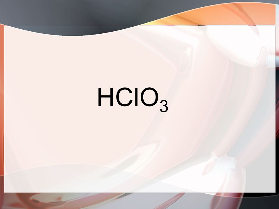 HClO 3
