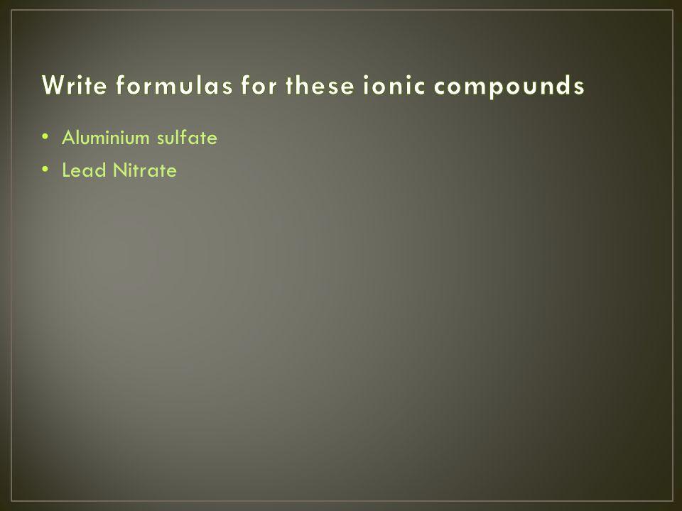 Aluminium sulfate Lead Nitrate