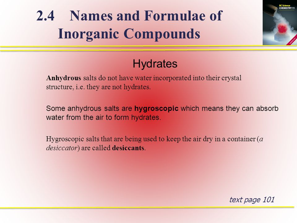Acids are a special type of molecular compound that can be induced to form hydrogen ions and one type of anion.