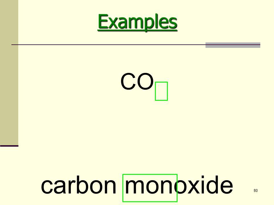 80 carbon monoxide COExamples