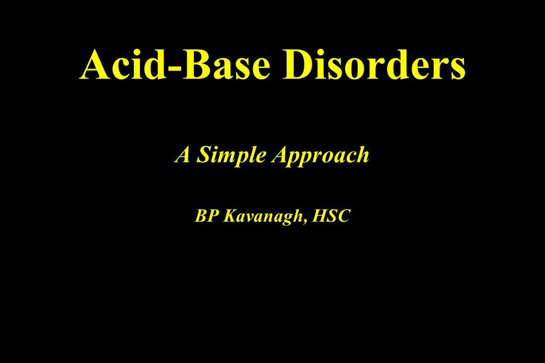 Acid-Base Disorders A Simple Approach BP Kavanagh, HSC