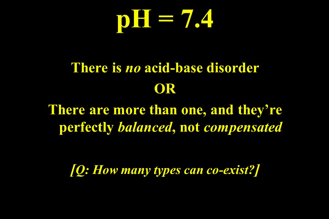 2nd Step What s the pH, PaCO 2, & the HCO 3 - .
