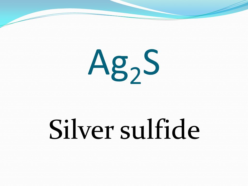 Ag 2 S Silver sulfide