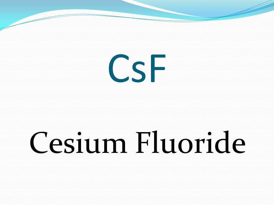 CsF Cesium Fluoride