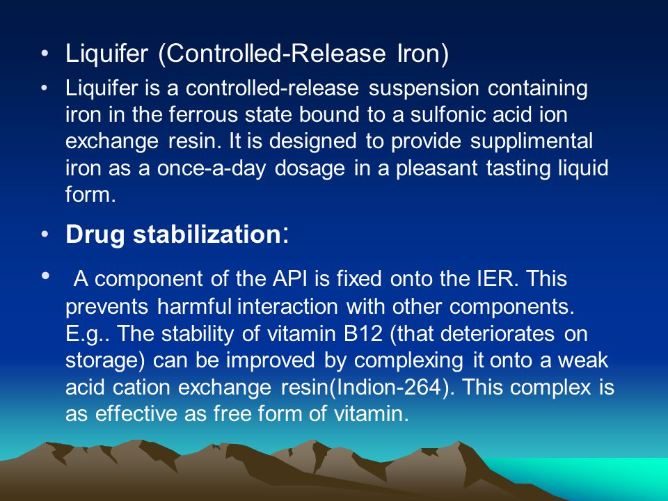 Liquifer (Controlled-Release Iron) Liquifer is a controlled-release suspension containing iron in the ferrous state bound to a sulfonic acid ion excha