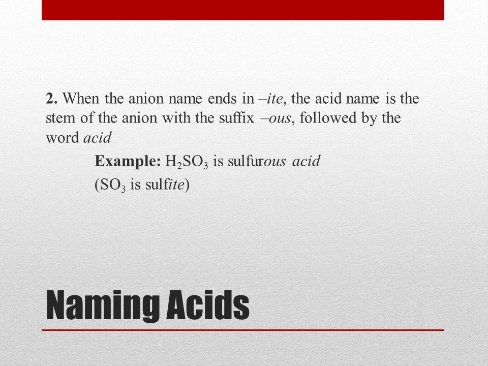 Naming Acids 2.